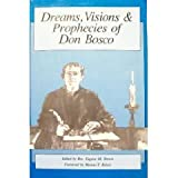 img - for Dreams, Visions & Prophecies of Don Bosco book / textbook / text book