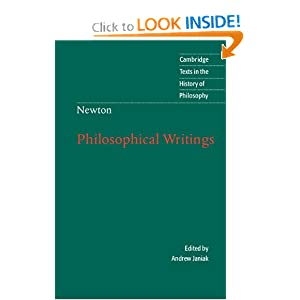 Isaac Newton: Philosophical Writings (Cambridge Texts in the History of Philosophy) Isaac Newton and Andrew Janiak