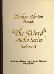 Charlton Heston Presents The Word Audio Series (A Collection of Charlton Heston's Favorite Bible Stories Narrated by Him, Volume II)