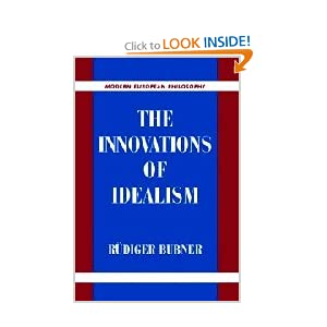 The Innovations of Idealism Rudiger Bubner