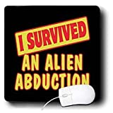 Dooni Designs Survive Sayings - I Survived An Alien Abduction Survial Pride And Humor Design - Mouse Pads
