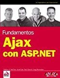 Ajax con ASP.net / Ajax with ASP.net (Spanish Edition)