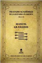 TRATADO ACADEMICO DE LA GUITARRA FLAMENCA VOL