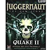 Juggernaut: The New Story - Quake II Expansion