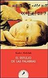img - for REFLEJO DE LAS PALABRAS, EL (Spanish Edition) book / textbook / text book