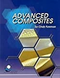 img - for Advanced Composites by Foreman, Cindy(January 1, 2002) Paperback book / textbook / text book