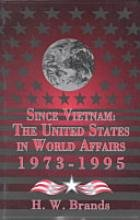 Since Vietnam: The United States in World Affairs, 1973-1995 (America in Crisis)