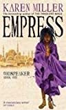 Karen Miller Empress: Godspeaker: Book One