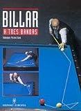 img - for Billar a tres bandas / Three-cushion Billiards (Spanish Edition) by Sans, Valeriano Parera (2008) Paperback book / textbook / text book