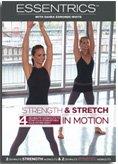 Essentrics: Strength & Stretch in Motion - 4 Workouts with Sahra Esmonde-White