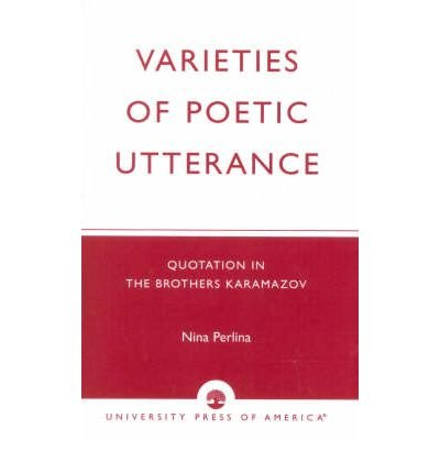 varieties-of-poetic-utterance-quotation-in-the-brothers-karamazov-author-nina-perlina-published-on-f