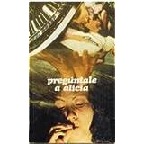 PREGUNTALE A ALICIA