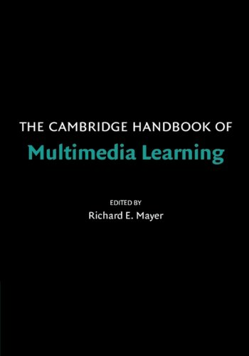 The Cambridge Handbook of Multimedia Learning (Cambridge...