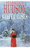 img - for Winter Roses (First world war family saga) book / textbook / text book