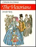 Costume in Context: The Victorians (Costume in Context Series)