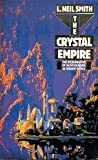 CRYSTAL EMPIRE (0586200436) by L.NEIL SMITH