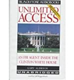 img - for Unlimited Access An FBI Agent Inside the Clinton White House Signed Hardcover Copy book / textbook / text book