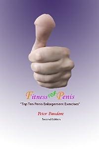 Fitness for Penis: Top Ten Penis Enlargement Exercises