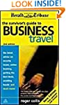 The Survivor's Guide to Business Travel