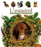 echange, troc Éditions Gallimard Jeunesse - L'esquirol