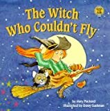 The Witch Who Couldn't Fly: A Glow in the Dark Book (Troll Glow-In-The-Dark Books)