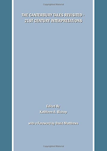 The Canterbury Tales Revisited  21st Century Interpretations