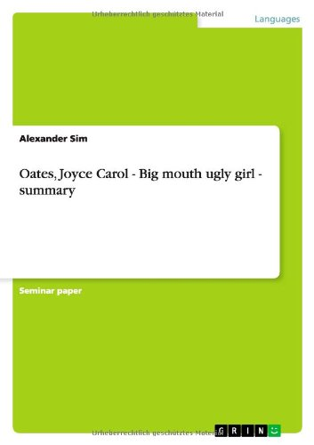 big mouth and ugly girl characterization Big mouth & ugly girl by joyce carol oates -character descriptions -plot details -key themes learn with flashcards, games, and more — for free.