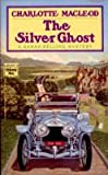 The Silver Ghost (A Sarah Kelling Mystery)