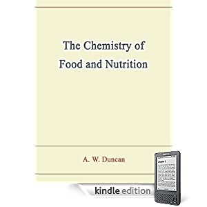 31lig6NgfSL. SL500 AA266 PIkin2,BottomRight, 5,34 AA300 SH20 OU01  The Chemistry of Food and Nutrition (Kindle Edition)