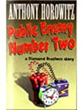 Public Enemy Number Two Anthony Horowitz