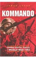 Kommando: German Special Forces of World War Two