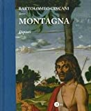 img - for Bartolomeo Cincani Detto Montagna. Dipinti. book / textbook / text book