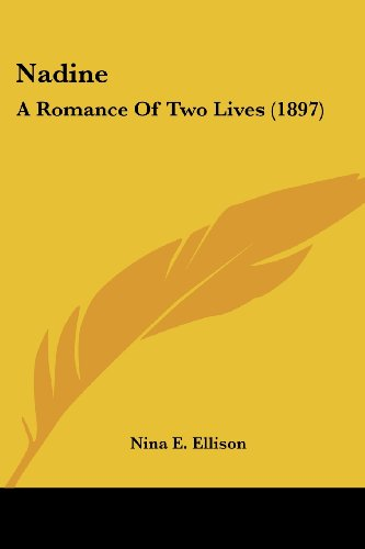 Nadine: A Romance of Two Lives (1897)