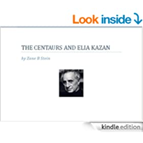 The Centaurs and Elia Kazan