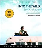 Into the Wild Publisher: Random House Audio; Unabridged edition