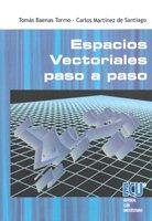 Espacios vectoriales paso a paso