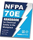 2009 NFPA 70E: Handbook for Electrical Safety in the Workplace - NF-70EH