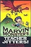 Marvin Monster's Teacher Jitters