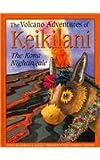 The Volcano Adventures of Keikilani: The Kona Nightingale