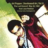 echange, troc Art Pepper - Vol. 2-Unreleased Art: the Last Concert