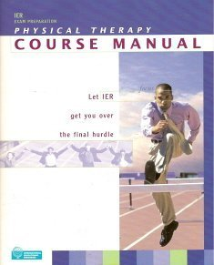 IER Exam Preparation Physical Therapy Course Manual 3.0