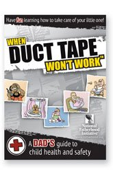 When Duct Tape Won't Work - Great gift for new dads!