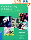 Communicating in Business: American English Edition Student's book: A Short Course for Business English Students (Cambridg...