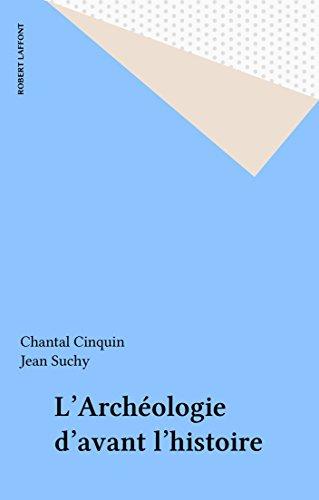 L'Archéologie d'avant l'histoire