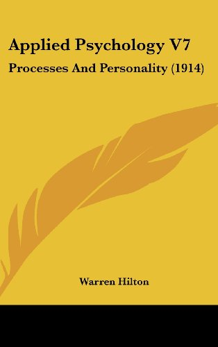 Applied Psychology V7: Processes and Personality (1914)