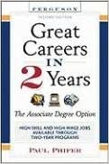 Great Careers in 2 Years, 2nd Edition: The Associate Degree Option (Great Careers in 2 Years: The Associate Degree Option)