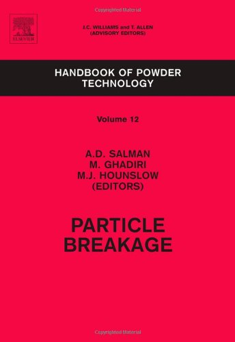 Handbook of Powder Technology Vol 12 Particle Breakage