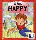 I Feel Happy (Kid-to-Kid Books)