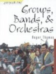 Groups, Bands, & Orchestras (Soundbites)