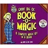 Mac King's Magic in a Minute Great Big Ol' Book-O-Magic